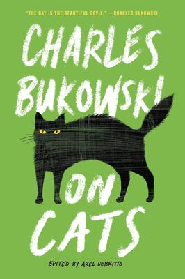 On Cats - Bukowski, Charles