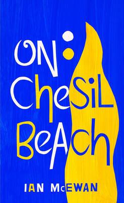 On Chesil Beach - McEwan, Ian