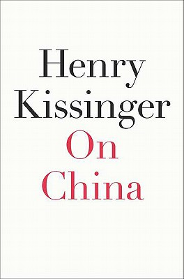 On China - Kissinger, Henry