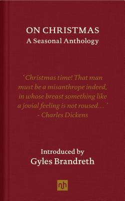 On Christmas - Brandreth, Gyles (Introduction by)
