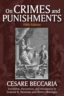 On Crimes and Punishments - Beccaria, Cesare