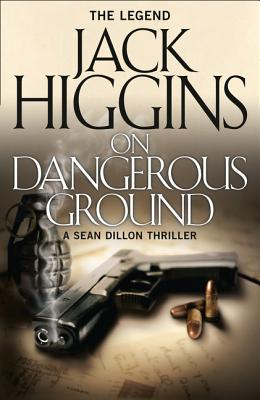 On Dangerous Ground - Higgins, Jack