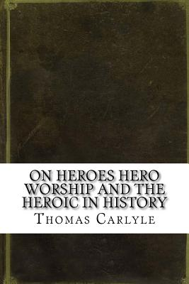 the history of heroes through literature The anglo-saxon period and the middle ages period were two major historical sections of english history of literature the hero has fight through any.