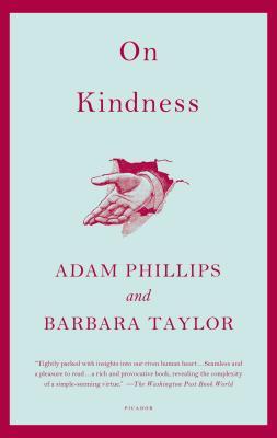 On Kindness - Phillips, Adam