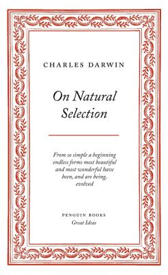 On Natural Selection - Darwin, Charles, Professor