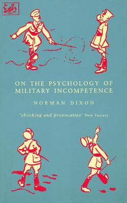 On Psychology of Military Incompetence - Dixon, Maurice, Jr., and National Recording Project
