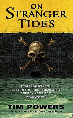 On Stranger Tides - Powers, Tim