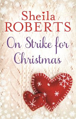 On Strike for Christmas - Roberts, Sheila