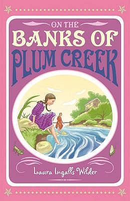 On the Banks of Plum Creek - Wilder, Laura Ingalls