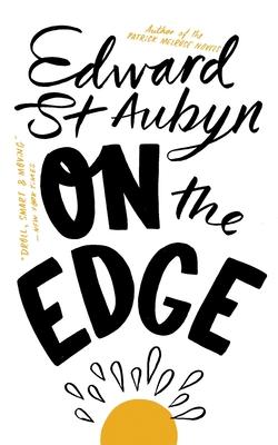 On the Edge - St. Aubyn, Edward