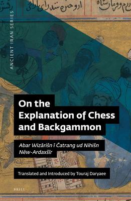 On the Explanation of Chess and Backgammon - Daryaee, Touraj