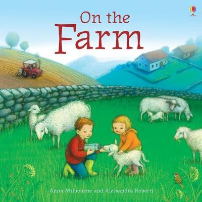 On the Farm - Milbourne, Anna