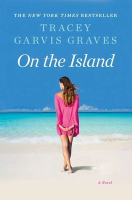 On the Island - Graves, Tracey Garvis