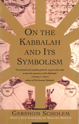 On the Kabbalah and Its Symbolism - Scholem, Gershom