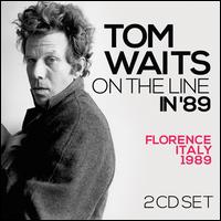 On the Line in '89 [Box] - Tom Waits