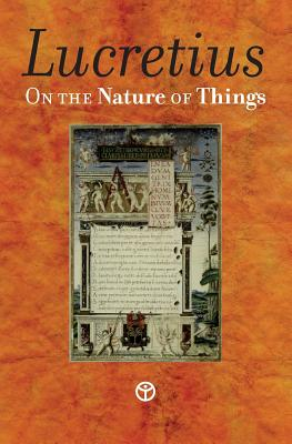 On the Nature of Things: De rerum natura - Lucretius