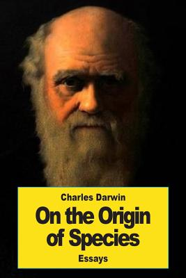 On the Origin of Species: By Means of Natural Selection - Darwin, Charles