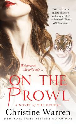 On the Prowl: A Novel of the Others - Warren, Christine