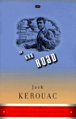 On the Road: (Penguin Classics Deluxe Edition) - Kerouac, Jack