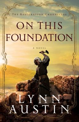 On This Foundation - Austin, Lynn