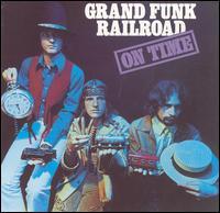 On Time [Bonus Tracks] - Grand Funk Railroad