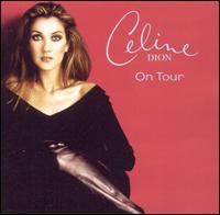 On Tour - Celine Dion