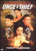 Once a Thief: Family Business - T.J. Scott