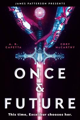 Once & Future - McCarthy, Cori, and Capetta, Amy Rose