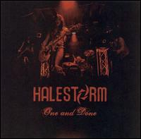 One And Done - Halestorm