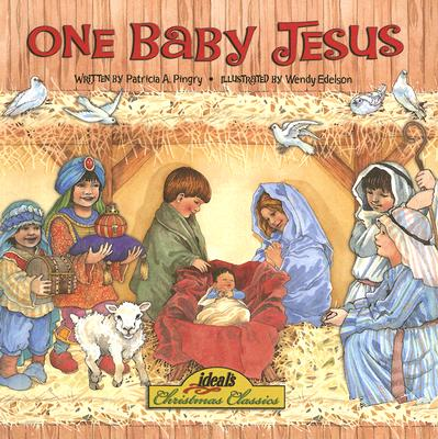 One Baby Jesus - Pingry, Patricia A