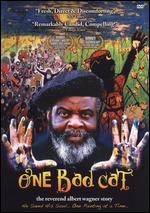 One Bad Cat: The Reverend Albert Wagner Story