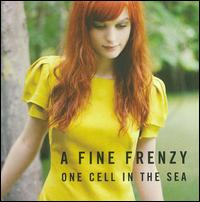 One Cell in the Sea - A Fine Frenzy