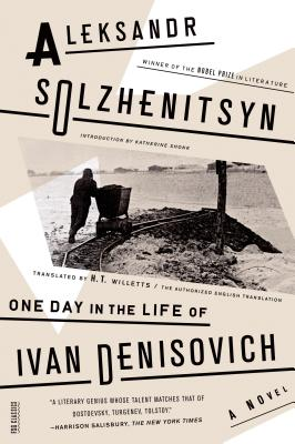 One Day in the Life of Ivan Denisovich - Solzhenitsyn, Aleksandr, and Willetts, H T, Mr. (Translated by), and Shonk, Katherine (Introduction by)