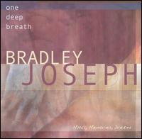 One Deep Breath - Bradley Joseph