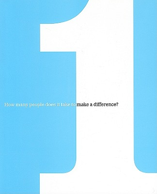 One: How Many People Does It Take to Make a Difference? - Zadra, Dan