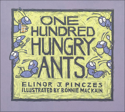 One Hundred Hungry Ants - Pinczes, Elinor