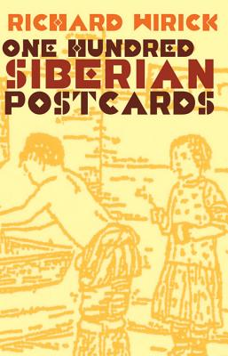 One Hundred Siberian Postcards - Wirick, Richard