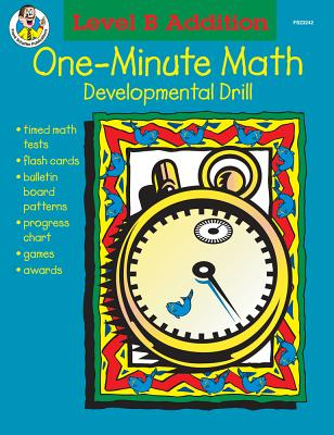 One-Minute Math, Level B Addition, Sums 11-18: Developmental Drill - Frank Schaffer Publications (Compiled by)