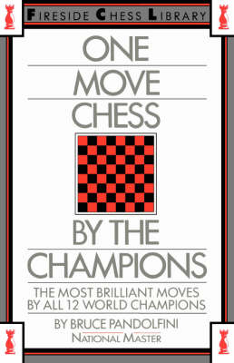 One Move Chess by the Champions - Pandolfini, Bruce
