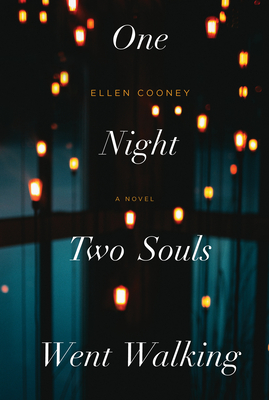 One Night Two Souls Went Walking - Cooney, Ellen