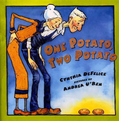 One Potato, Two Potato - DeFelice, Cynthia C