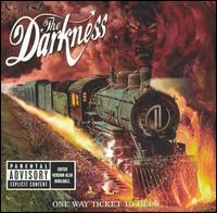 One Way Ticket to Hell...And Back - The Darkness