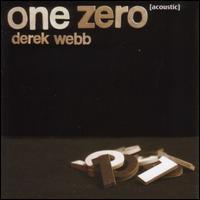 One Zero (Acoustic) - Derek Webb