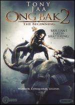 Ong Bak 2: The Beginning - Panna Rittikrai; Tony Jaa
