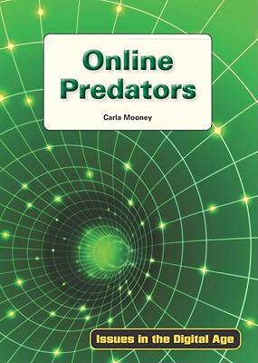 Online Predators - Mooney, Carla