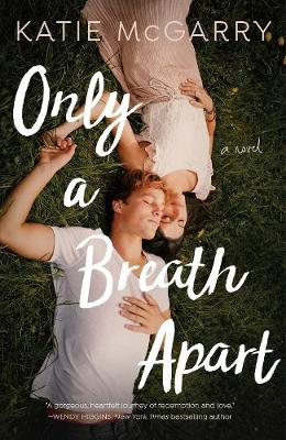 Only a Breath Apart - McGarry, Katie