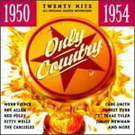 Only Country 1950-1954