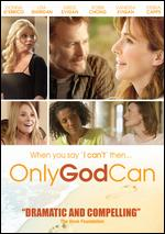Only God Can - Randall Owens