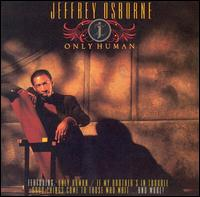 Only Human - Jeffrey Osborne