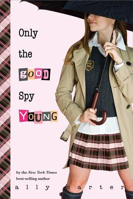 Only the Good Spy Young - Carter, Ally
